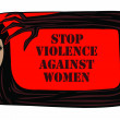 Stop violence against women it is crual — Stock Photo