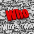 Who? — Stock Photo #5633891