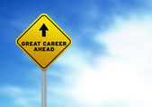 Great Career Ahead Road Sign — Stock Photo