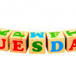 Tuesday Wooden Blocks — Stock Photo