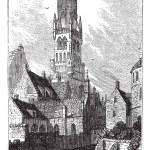 Belfry of Bruges, or Bellfort, Bruges, Belgium. Vintage engravin — Stock Vector #6719658