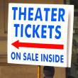 Handheld Sign For Theater Tickets - Stock Photo