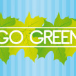 Go green background — Stock Vector