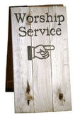 Worship Service Sign - Photo Object — Stock fotografie