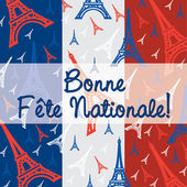 Bonne Fete Nationale! — Stock Vector