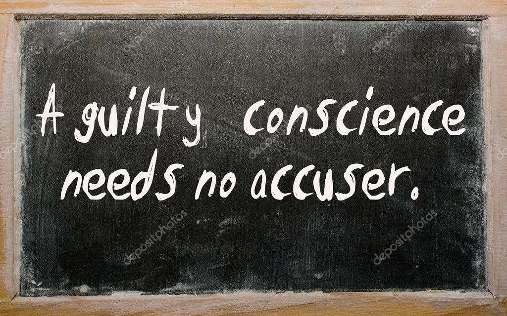 Blackboard writings A guilty conscience needs no accuser — Stock Photo #6692561