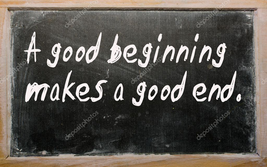 """good beginning makes a good ending But the question is is """"good"""" beginning has tragic endings only in social and ideological systems with wrong sources of """"good"""" or is."""
