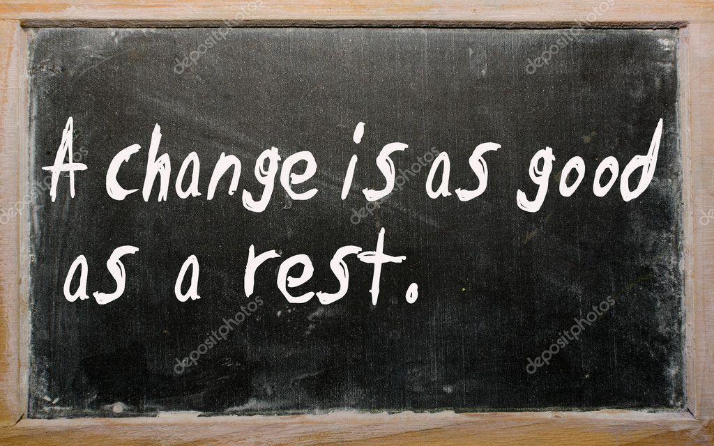 change is good writings