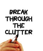 Break through the clutter — Stock Photo