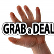 Stock Photo: Grab deal