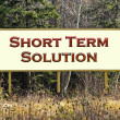 Short term solution sign - Stock Photo