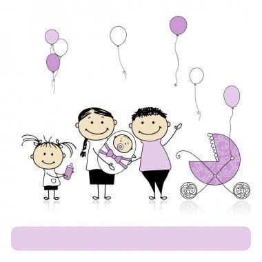 Happy birthday, parents with children, newborn baby