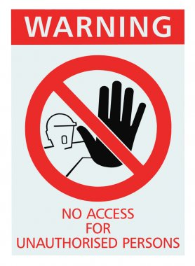 No access for unauthorised persons sign isolated