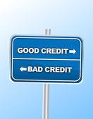 Good vs Bad Credit road sign