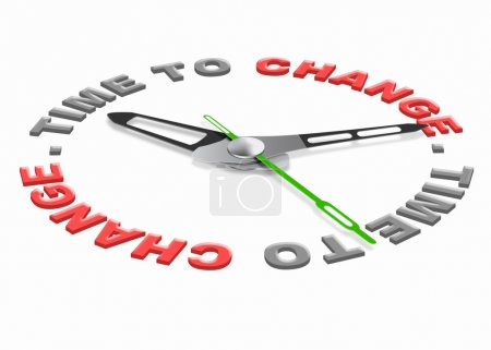 Time for change improve for the better evolve and ...