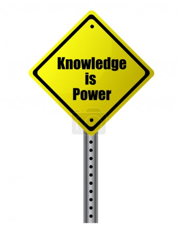 Knowledge is power Street sign file available.